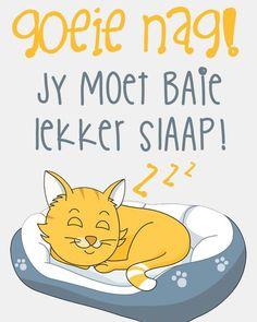 Goeie Nag, Good Night Greetings, Afrikaans, Friendship Quotes, Motivation, Sayings, Words, Language, Fancy