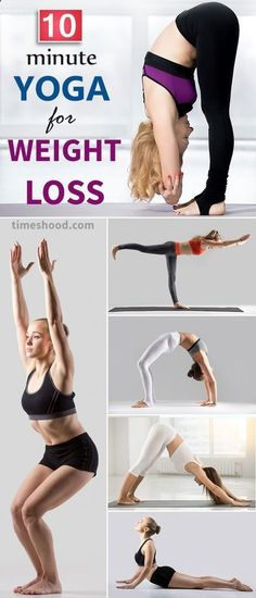 10 minute weight loss yoga for beginners. Do these 12 yoga workout to lose weight. It's about transform your body not quick but definitely. Practice regularly for effective result, Challenge yourself for 30 days. Repin it! Yoga for weight loss. timeshood.