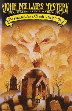 """The House With A Clock In Its Walls""  ***  John Bellairs  (1973)"