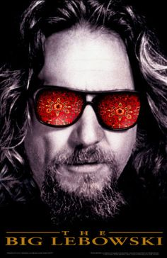 The Big Lebowski!!!! One of my all time faves.The Dude abides!
