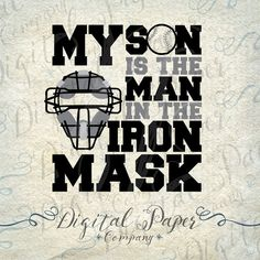 This is a digital download of My Son Is The Man In The Iron Mask cutting files complete with a baseball and catchers mask. These files can be imported to any number of paper and vinyl crafting programs. Purchase includes an SVG, PNG, JPG and a DXF file, making it perfect for use in Cricut Design Space, Sure Cuts A Lot, Make The Cut, and the Silhouette Basic and/or Designer Edition. Please note that this is an instant digital download, NOT a paper product. Nothing will be mailed to you. A…