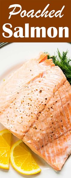 Poach salmon in only