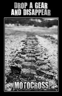 Drop a Gear Dissapear Motocross Photography Dirt by NPPhotography Motocross Quotes, Dirt Bike Quotes, Motocross Bikes, Dirtbike Memes, Sport Bikes, Motocross Photography, Action Photography, Bike Photography, Dirt Scooter