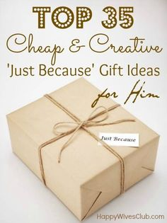 Top 35 Cheap & Creative Gift Ideas for Him | Happy Wives Club. Love the story book idea! Creative Gifts #creativegifts #diygifts