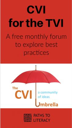 CVI for the TVI: a free monthly forum to explore best practices Visual Impairment, Paths, Literacy, Students, Classroom, Explore, Education, School, Free
