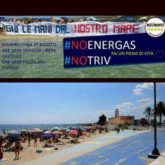 Ci vediamo giorno 27 a manfredonia alla manifestazione #Giulemanidalnostromare contro Energas.