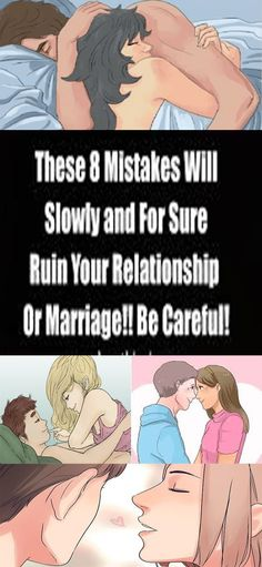 THESE 8 MISTAKES WILL SLOWLY AND FOR SURE RUIN YOUR RELATIONSHIP OR MARRIAGE!! BE CAREFUL!333r