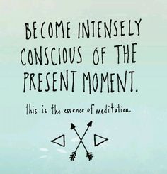 The power of now. I need to practice this more. I am always two steps ahead trying to stay on top of things and I think I'm missing out. Meditation Quotes, Yoga Quotes, Mindfulness Meditation, Simple Meditation, Reiki, Quotes To Live By, Life Quotes, Life Sayings, Under Your Spell