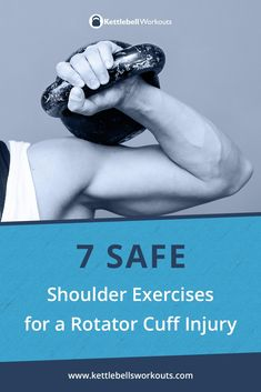 7 Safe Shoulder Exercises For A Rotator Cuff Injury Have you injured your shoulder or rotator cuff muscles? If so then these are the 7 safe shoulder exercises for you to use to help rehab your shoulder back to health again. Rotator Cuff Injury Exercises, Shoulder Injury Exercises, Shoulder Injuries, Arm Exercises, Workout Exercises, Kettlebell Training, Kettlebell Workouts For Women, Kettlebell Benefits, Kettlebell Challenge