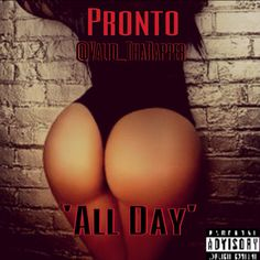 Kanye West - All Day #Official #Remix Only On @Youtube! http://youtu.be/XOHcAV-mVyQ?a Pronto - 'All Day' #Music #Rap