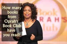 How Many Books From Oprah's Book Club Have You Read