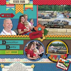 "State Fair – Demolition Derby  Credits: Template:  Make It, Take It, Template 7, Jen Wright Designs; Kit:  ""Country Fair (The)  "" by Jen Wright Designs Font Used:  Creaky Frank and Century Gothic  Available at:   MyMemories –http://www.mymemories.com/store/display_product_page?id=JWDS-CP-1409-70360 Freebie Template Available at Jen's Blog:  http://www.jenwright.net/blog-2/"