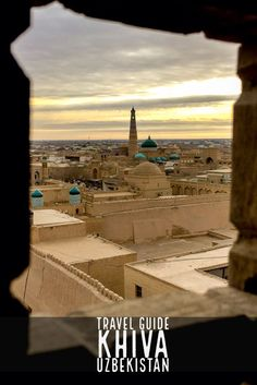 Khiva Travel Guide leads you through major highlights of the stunning city in Uzbekistan, revealing its rich Silk Road history in Central Asia Wanderlust Travel, Asia Travel, Ukraine, Central Asia, Travel Information, Travel Guides, Travel Tips, Australia Travel, Vacation Trips