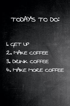 Today's to do