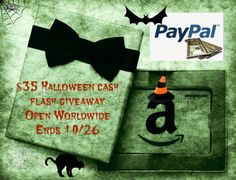 Happy almost Halloween weekend!!! We have another great flash giveaway for you. Enter for a $35 Amazon e-card or Paypal Cash. Winner gets to choose which one!!!