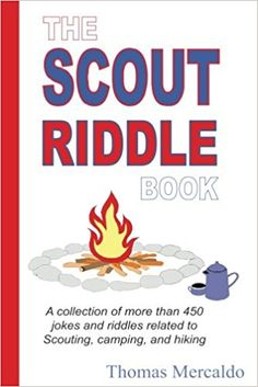 Jokes, riddles all related to Scouting, Camping, Hiking and more a great gift to riddle away the time with! What an idea! Any Scout could use this present!