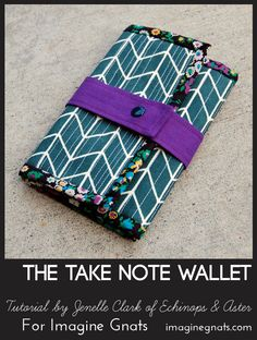 "sew: The ""Take Note"" Notebook Wallet Tutorial 