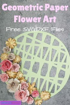 cricut paper flowers svg, paper flowers with cricut explore air cricut paper flower bouquet cricut paper flower shadow box Free cricut svg cut file for geometric paper flower wall art Paper Flowers Roses, Rolled Paper Flowers, Paper Flower Art, How To Make Paper Flowers, Tissue Paper Flowers, Paper Flower Tutorial, Fabric Flowers, Flower Nursery, Flower Wall