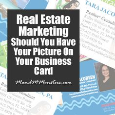 Recently there has been a much bigger push by business and marketing people to utilize social media, blogging and videos to reach a REALLY saturated marketing market.  http://mandmmonsters.com/real-estate-marketing-picture-on-business-card/
