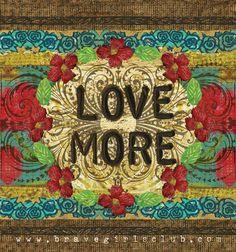 -love more-