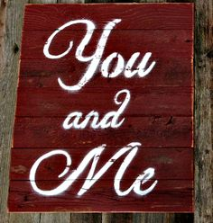 custom barnwood frames sign you and me wwwcustombarnwoodframingcom