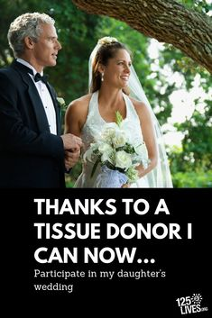 Thanks to a registered donor, a recipient can now teach participate in his daughters wedding. Daughters, To My Daughter, Green Ribbon, Thankful, Inspirational, Organization, Wedding Dresses, Getting Organized, Bride Dresses