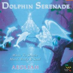Dolphin Serenade ~ Aeoliah, http://www.amazon.com/dp/B0001ZDK8I/ref=cm_sw_r_pi_dp_LEYtsb0HYZ8MQ