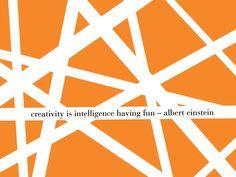 creativity is intelligence having fun - albert einstein // free desktop wallpaper from Teske Goldsworthy ashworth Custom Stationery, Stationery Paper, Free Desktop Wallpaper, Inspiring Things, Note To Self, Free Design, Have Fun, Branding Design, Graphic Design