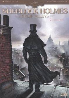 « Sherlock Holmes Crime Alleys », tome 2 de Cordurié et Nespolino