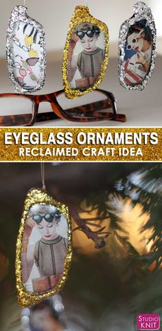 Reclaimed materials are the BEST for making Christmas Ornaments glittery again! Here's how to make glam, vintage, retro Holiday EYEGLASS ORNAMENTS with Studio Knit. #christmasornaments