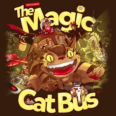 The Magic Catbus by Emilie Boisvert - Get Free Worldwide Shipping! This neat design is available on comfy T-shirt (including oversized shirts up to 6XL ladies fit and kids shirts), sweatshirts, hoodies, phone cases, and more. Free worldwide shipping available.