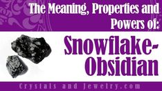 Snowflake Obsidian: Meanings, Properties and Powers - A Complete Guide Chakra Crystals, Crystals And Gemstones, Stones And Crystals, Gem Stones, Healing Hands, Healing Stones, Crystal Healing, Snowflake Obsidian Meaning, Beaded Bags