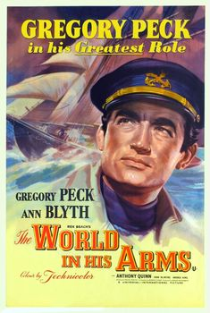 Gregory Peck & Ann Blyth - The World In His Arms