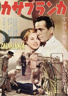Japanese movie poster image for Casablanca The image measures 860 * 1189 pixels and is 345 kilobytes large. Humphrey Bogart, Bogart And Bacall, Japanese Film, Japanese Poster, Japanese Style, Japanese Bar, Film Casablanca, Mission Impossible Ghost, Cat Ballou