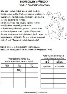 Slovní druhy v příbězích – Dětské stránky Back To School, Teaching, Homeschooling, Ska, Literature, Pictures, First Day Of School, Learning