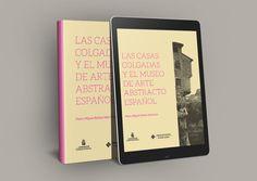 Publicaciones - Las casas Colgadas y el Museo de Arte Abstracto Español