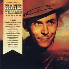 WILLIAMS HANK Hank Williams senior: the collection (1 CD) 2002, Spectrum music