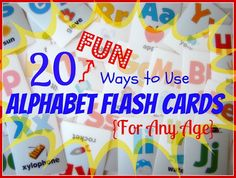 20 fun ways to use alphabet flashcards - includes ideas for preschool to middle school