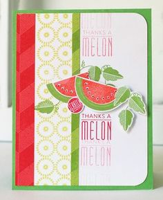 Whipping Up Scent-sational Cards Challenge - Thanks A Melon Card by Betsy Veldman for Papertrey Ink (August 2013)