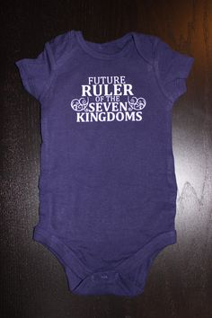 Hey, I found this really awesome Etsy listing at https://www.etsy.com/listing/194470763/game-of-thrones-future-ruler-of-the