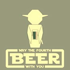 """Good morning and May the fourth """"beer"""" with you. Que la fuerza cervecera os acompañe. #StarWarsDay #MayThe4thBeWithYou"""