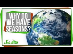 wk 18 Ever wonder why the earth has different seasons? Michael Aranda will explain in this episode of SciShow Quick Questions. ---------- Like SciShow? Want to hel. 1st Grade Science, Primary Science, Middle School Science, Science Classroom, Teaching Science, Science Activities, School Fun, Science Experiments, School Stuff