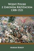 Wojny Polski z Zakonem Krzyżackim - Marian Biskup Gandalf, My Books, Tokyo, Historia, Tokyo Japan