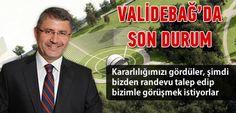 Hilmi Türkmen, ''Validebağ Korusu tahsis işlemleri tamamlanmak üzere...''