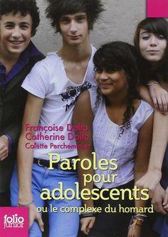 Ado zen : l'adolescence en toute sérénité. Le complexe du homard - Françoise Dolto