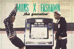 Murs X Fashawn - This generation