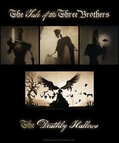 The Tale of the Three Brothers