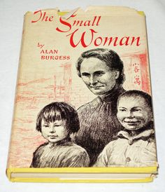 The Small Woman by Alan Burgess - Vintage Hardcover - Signed by Gladys Aylward