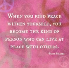 Quotes About Inner Peace Inspiration 17 Quotes About Finding Inner Peace  Peace  Pinterest  Finding .
