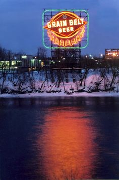 Grain Belt Beer Sign ~ MN The brewery was in NE Mpls, uh, Minneapolis. The sign is by the Hennepin Avenue Bridge by Nicollet Island. Minneapolis St Paul, Minneapolis Minnesota, Minneapolis Skyline, New Ulm, Minnesota Home, Beer Signs, Vintage Signs, Places To See, Architecture